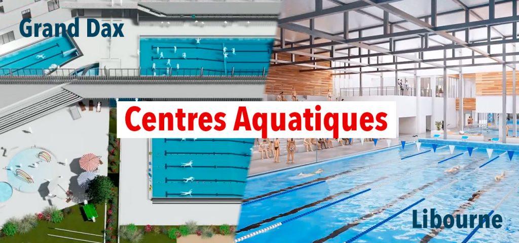 Centres aquatiques de Dax et Libourne