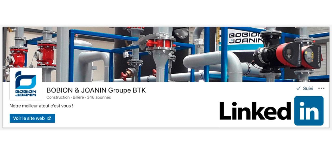 En direct sur LinkedIn ! Toute l'actualité BOBION & JOANIN Groupe BTK