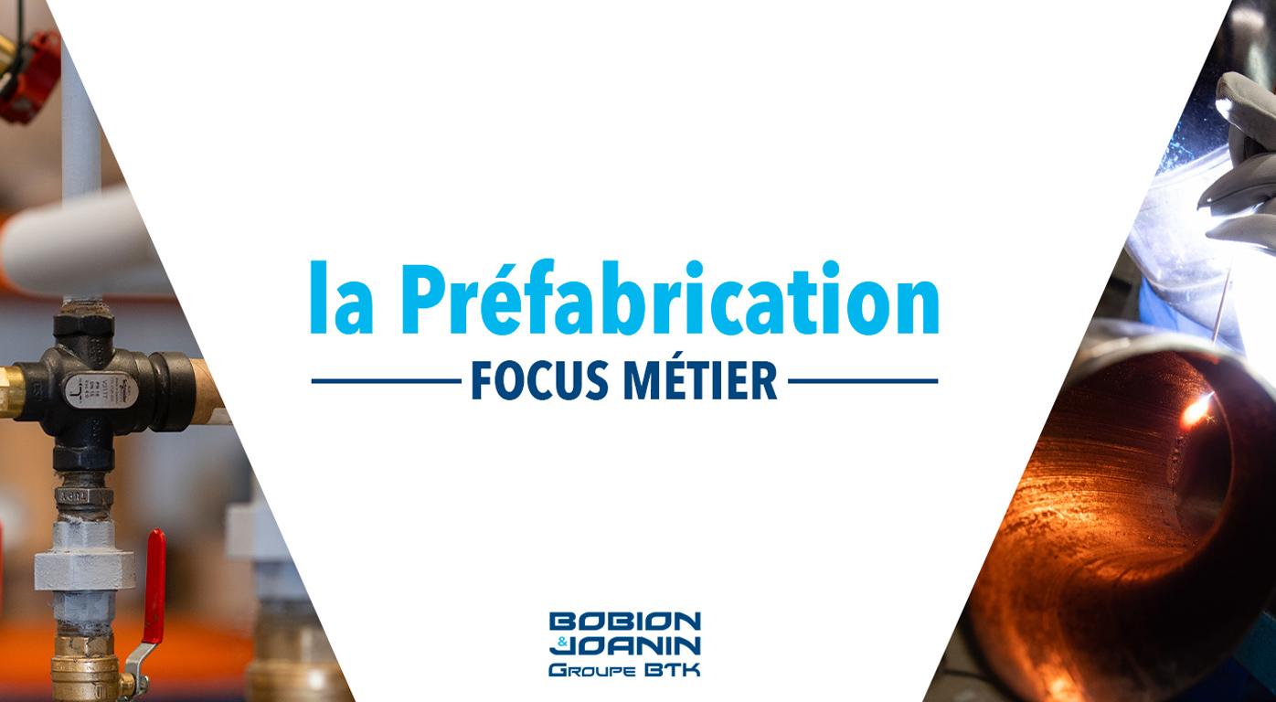Focus métier - la Préfabrication